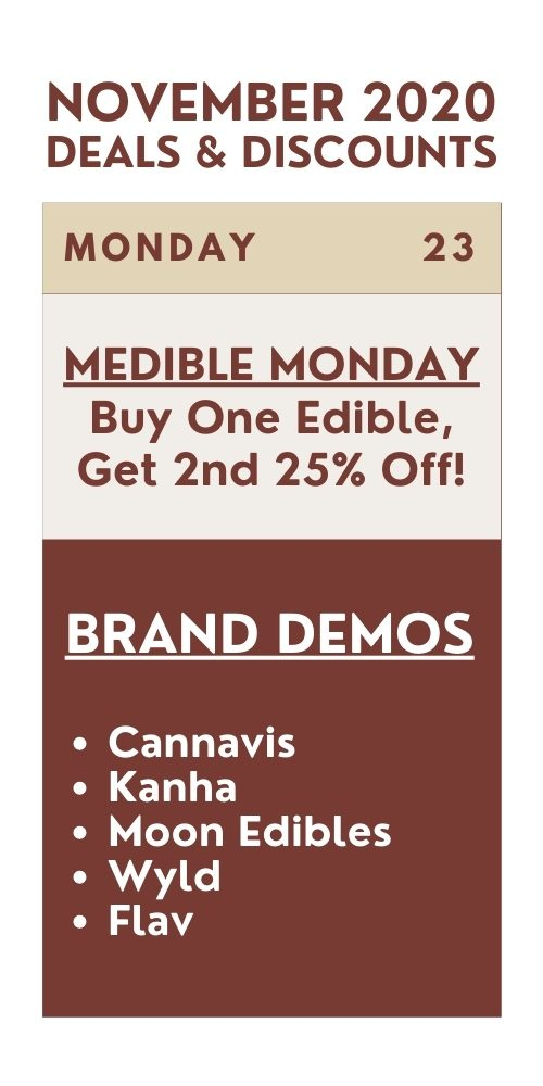 medible monday - buy one edible, get 2nd 25% off